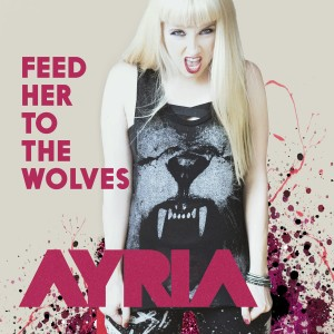 Ayria - Feed Her to the Wolves [EP]