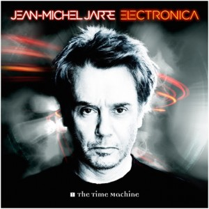 Jean-Michel Jarre - Electronica 1 : The Time Machine